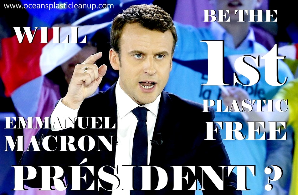 Could Emmanuel Macron be the first plastic free President of France ?