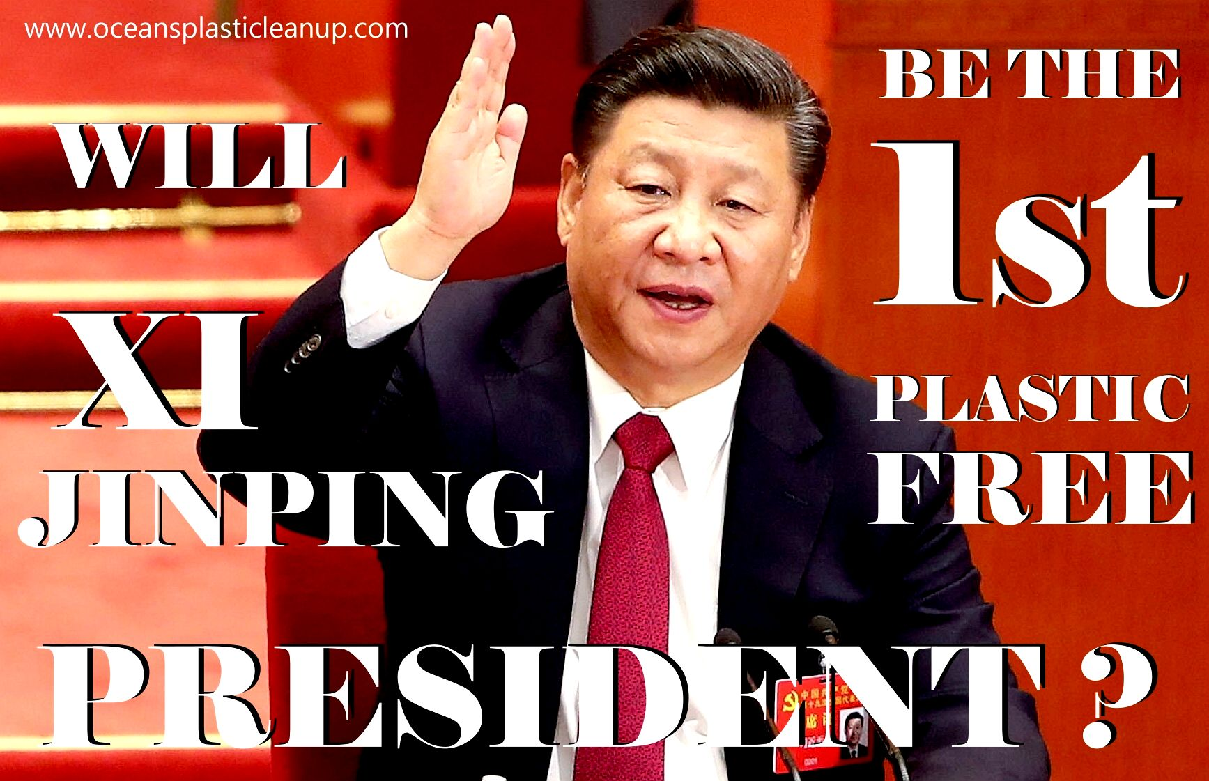 Could Xi Jinping be the first plastic free President of China ?